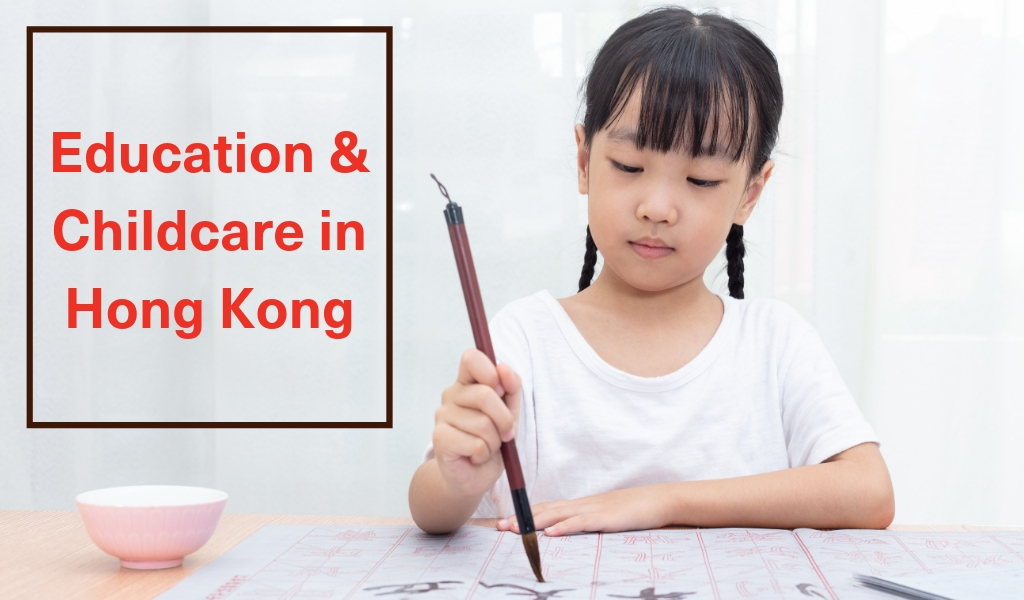 Education and Childcare in Hong Kong
