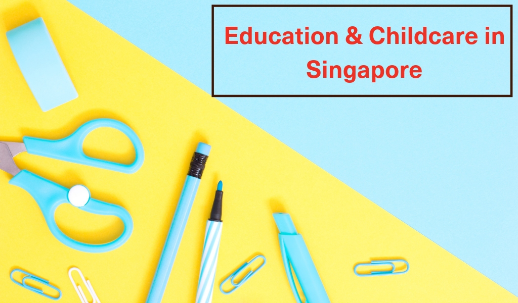 Education and Childcare in Singapore