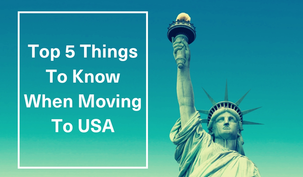 relocating to america, how to move to usa