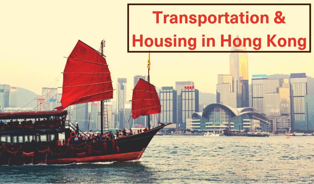 Transportation and Housing in Hong Kong